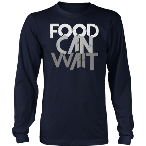 Image of Food Can Wait -Long Sleeve Shirt