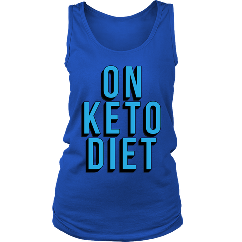 On Keto Diet - Womens Tank