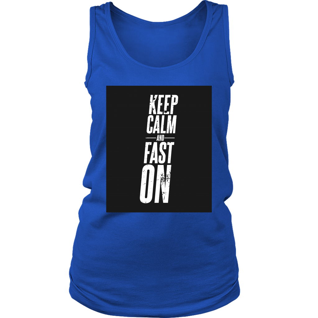 Keep Calm And Fast On - Womens Tank