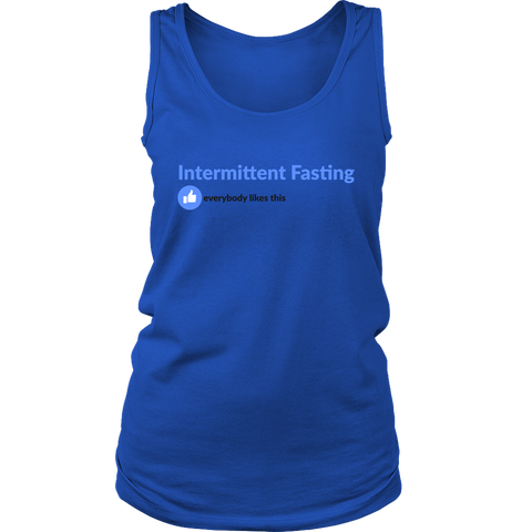 Image of Intermittent Fasting Everyone Likes This - Womens Tank