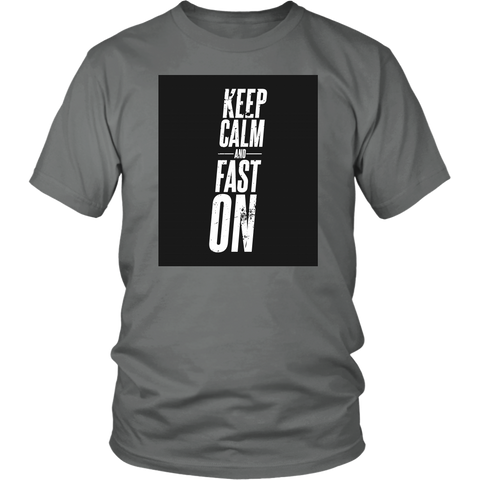 Image of Keep Calm And Fast On - Unisex Shirt