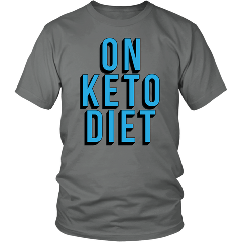 On Keto Diet - Unisex Shirt