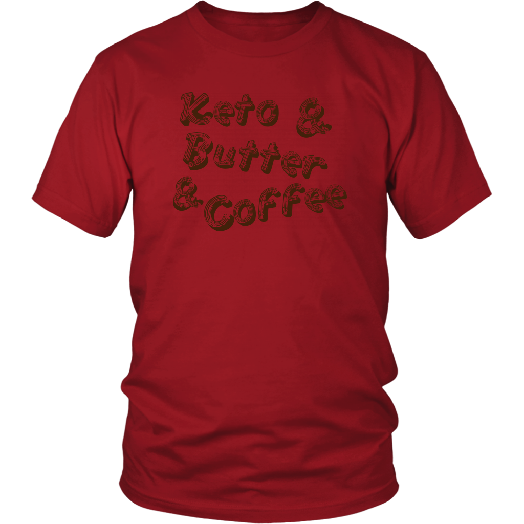 Keto And Butter And Coffee - Unisex Shirt