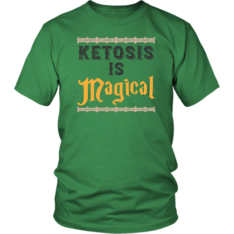 Image of Ketosis Is Magical - Unisex Shirt