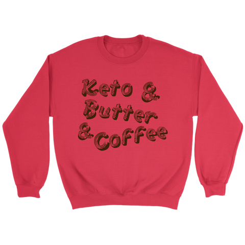 Image of Keto And Butter And Coffee - Crewneck Sweatshirt