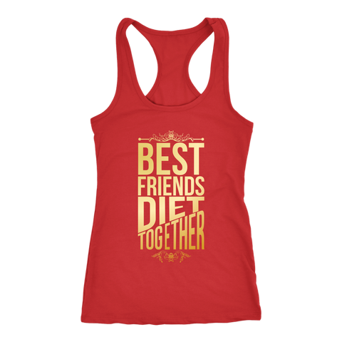 Image of Best Friends Diet Together - Racerback Tank