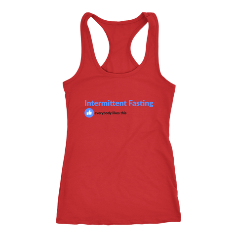 Image of Intermittent Fasting Everyone Likes This - Racerback Tank