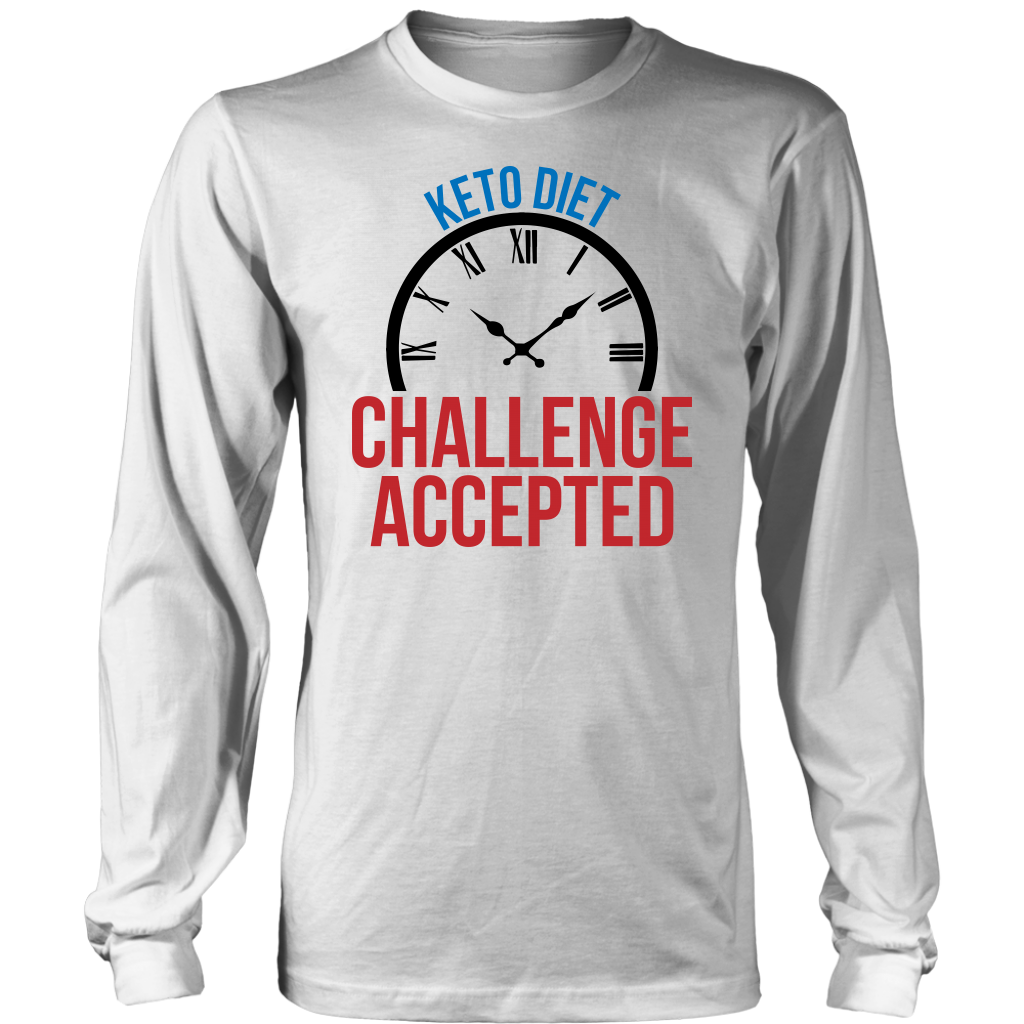 Keto Diet Challenge Accepted - Long Sleeve Shirt