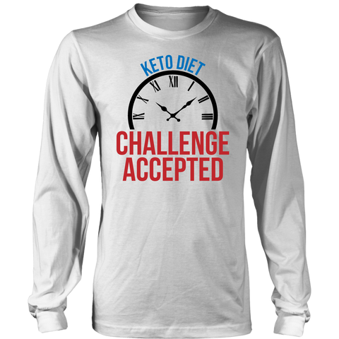 Image of Keto Diet Challenge Accepted - Long Sleeve Shirt