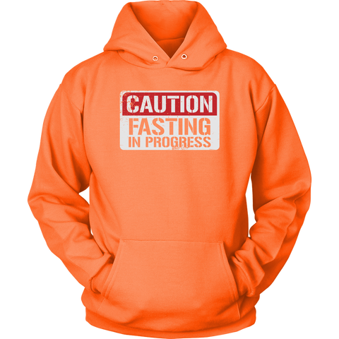 Image of CAUTION Fasting In Progress - Unisex Hoodie