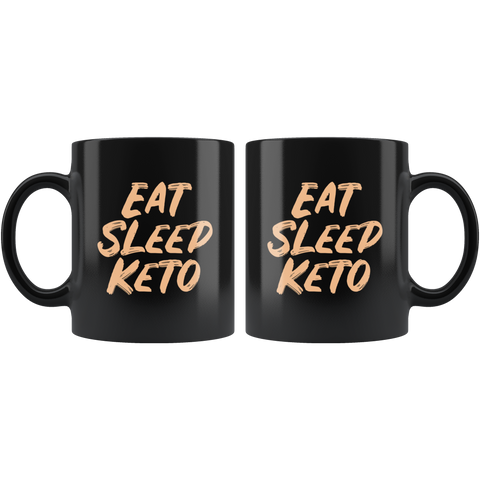 Eat Sleep Keto - Black 11oz Keto Mug