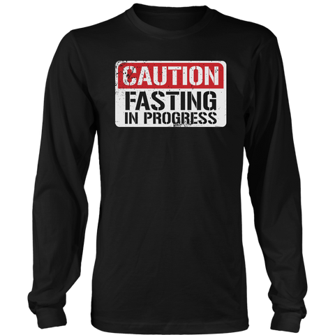 Image of CAUTION Fasting In Progress - Long Sleeve Shirt
