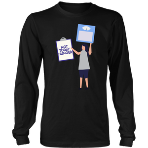 Not Today Hunger - Long Sleeve Shirt