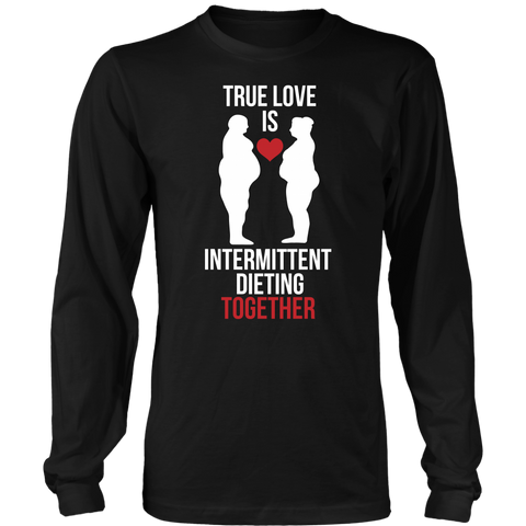 Image of True Love Is Intermittent Dieting Together - Long Sleeve Shirt