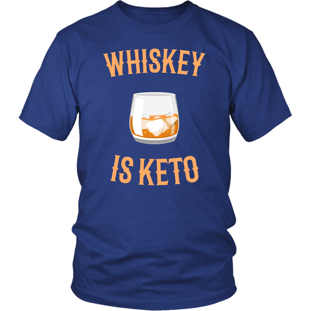 Whiskey Is Keto - Unisex Shirt