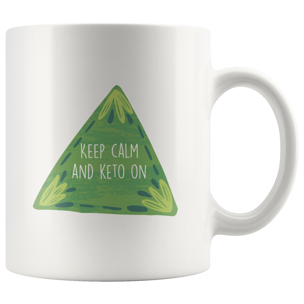 Keep Calm And Keto On - White 11oz Keto Mug