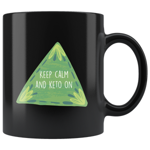 Keep Calm And Keto On - Black 11oz Keto Mug