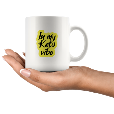 Image of In My Keto Vibe - White 11oz Keto Mug