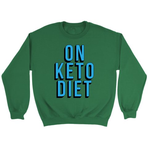 Image of On Keto Diet - Crewneck Sweatshirt