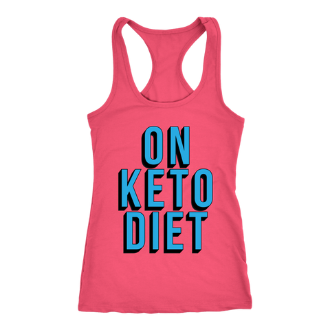 On Keto Diet - Racerback Tank