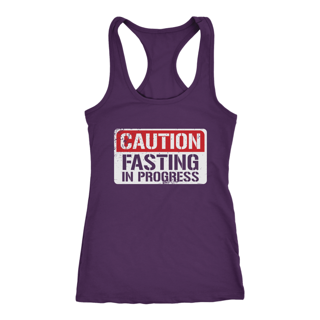 CAUTION Fasting In Progress - Racerback Tank