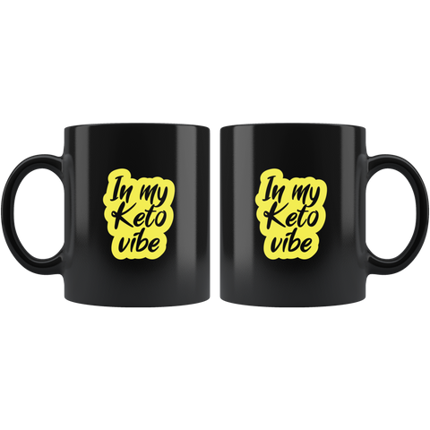 Image of In My Keto Vibe - Black 11oz Keto Mug