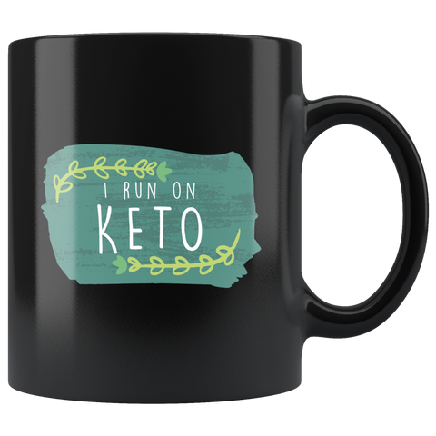 Image of I Run On Keto - Black 11oz Keto Mug
