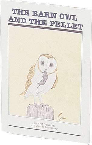 The Barn Owl & the Pellet Instructor's Guide