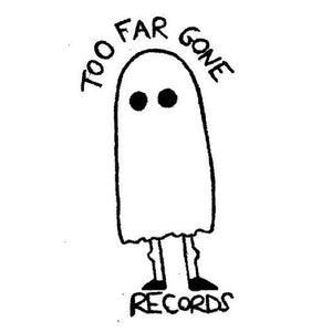 Too Far Gone Records