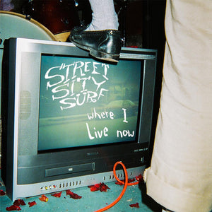 "street sity surf - 'where i live now' (12"" vinyl)"