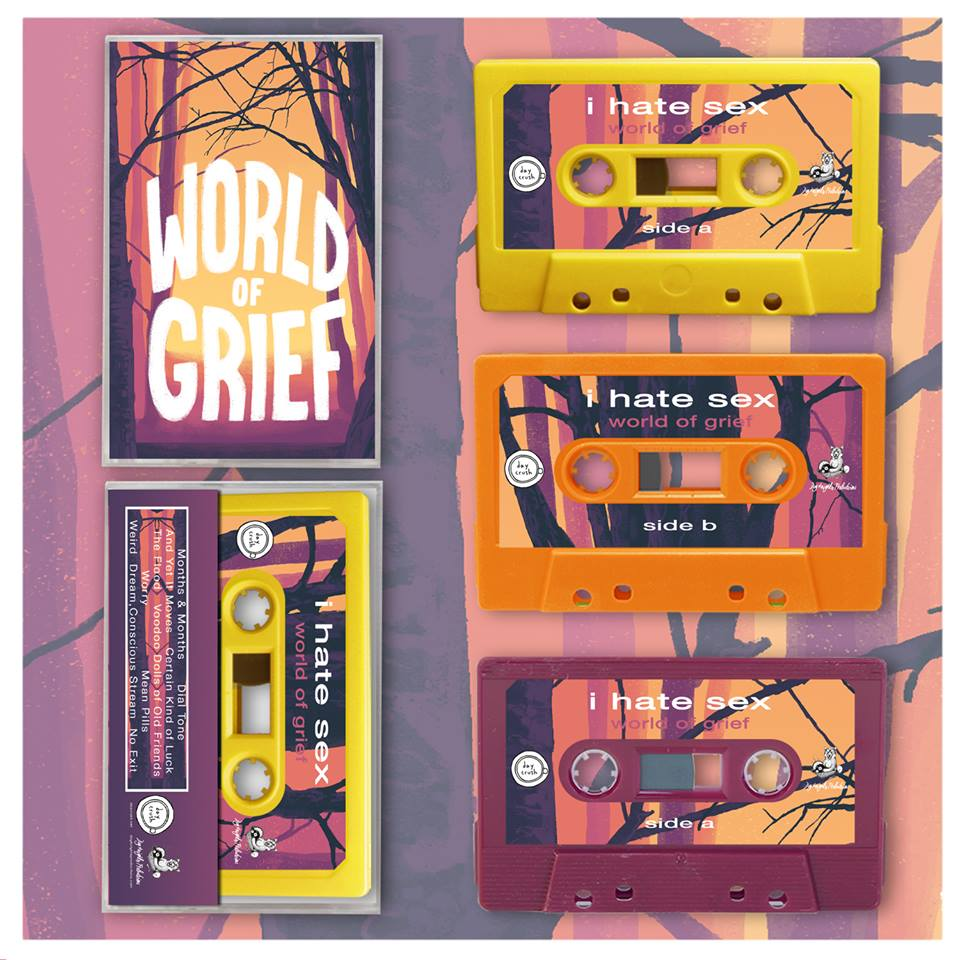 i hate sex - 'world of grief' (cassette)