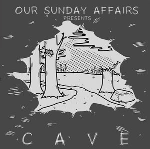 "our sunday affairs - 'cave' (12"" vinyl)"