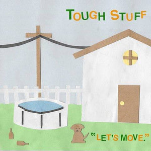 "tough stuff - 'let's move.' (12"" vinyl)"