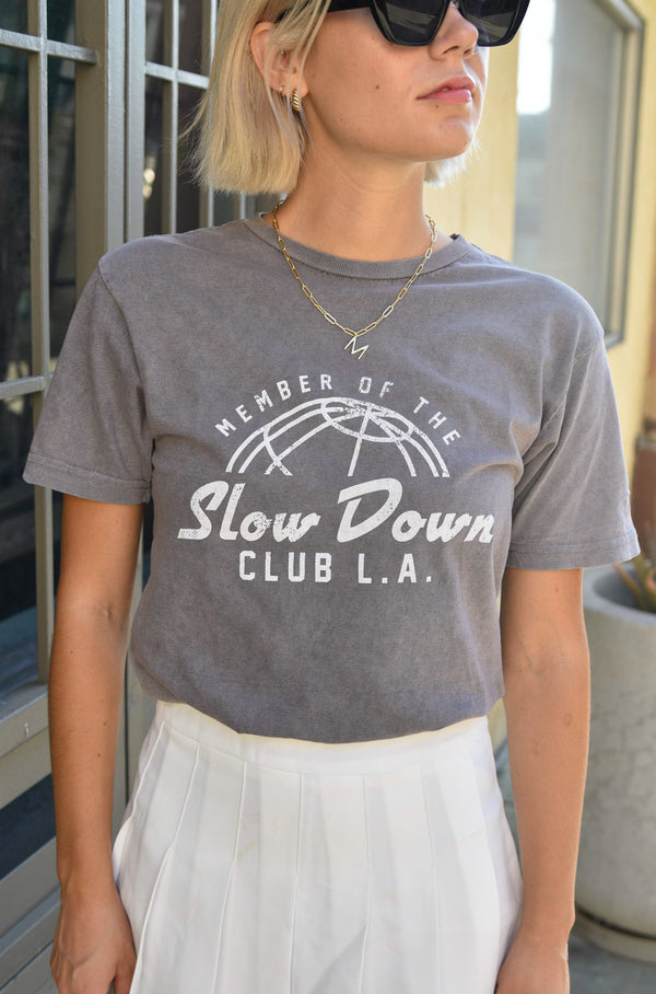 SLOW DOWN CLUB - ZINC WASHED TEE