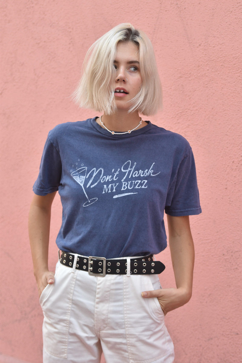 DON'T HARSH MY BUZZ - NAVY WASHED TEE