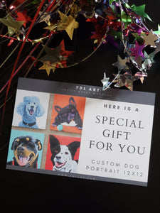 GIFT CERTIFICATE for Custom Dog Portrait! Perfect gift for the holidays, or a birthday. Download and print!