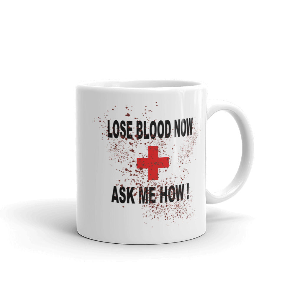 Lose Blood Now ~ Mug - Laura Flook