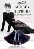 Pettiskirt - Audrey Hepburn - icon black - le faire - Le Petit Tom - 1