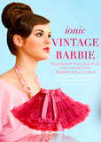 Pettiskirt - Vintage Barbie - raspberry pink - le faire - Le Petit Tom - 1