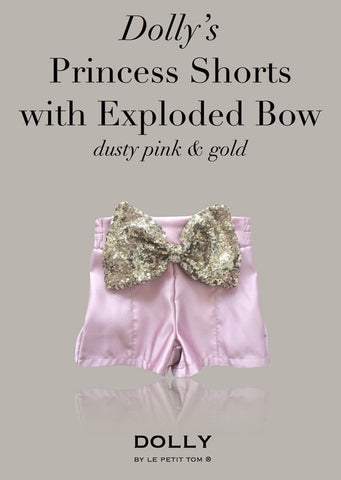 Princess Shorts with Exploded Bow - dusty pink - le faire - Le Petit Tom - 1