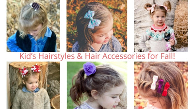 Kid's Hairstyles & Hair Accessories for Fall!