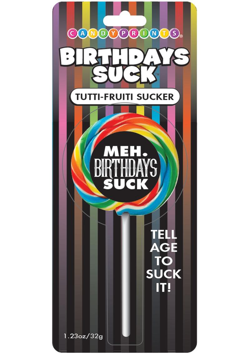 Candy Prints Birthdays Suck Meh Lollipop