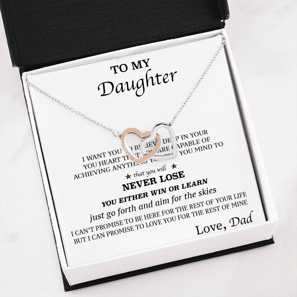 To My Daughter - Never Lose - Love Dad