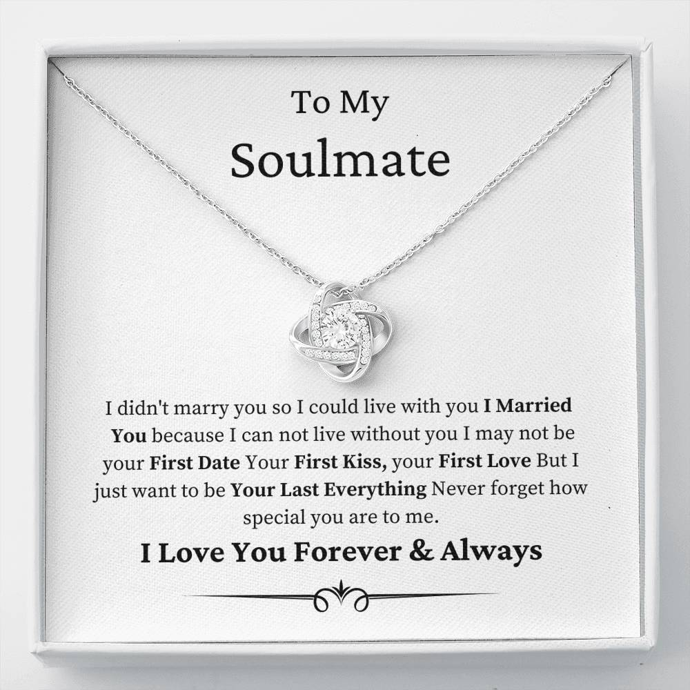 To My Soulmate - Your Last EverythingJewelry - Unique Orchid