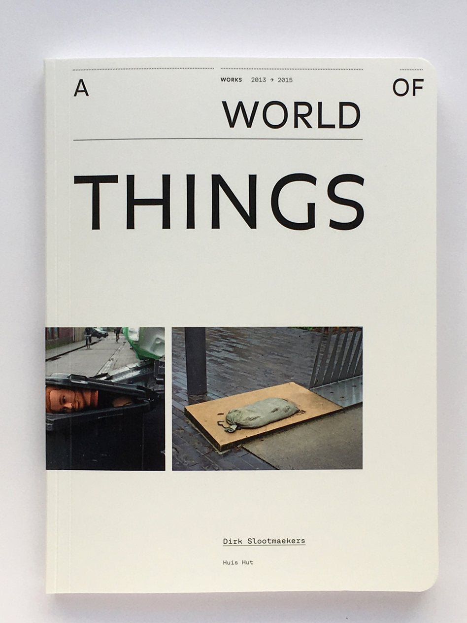 A World of Things — Dirk Slootmaekers