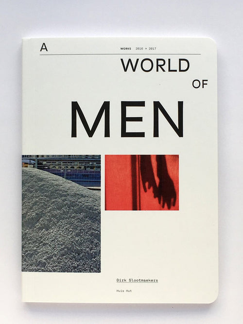 A World of Men — Dirk Slootmaekers