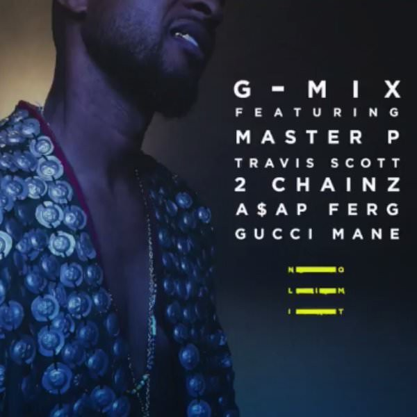 Usher's All-Star 'No Limit' Remix With Master P, 2 Chainz, Travis Scott, A$AP Ferg, and Gucci Mane