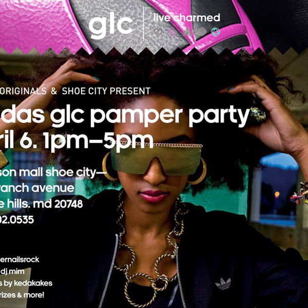 GLC Pampered Party presented by adidas