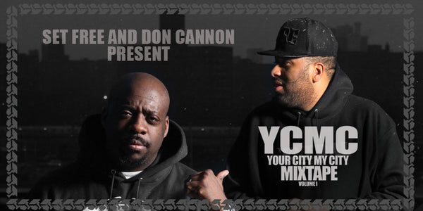 YCMC Mixtape Vol. 1 Hosted By Don Cannon & Set Free