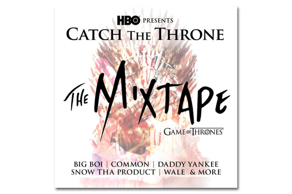"HBO: ""Catch The Throne"" Game of Thrones Re-Cap Mixtape"